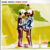 THE YOUNG KNIVES - Human Again