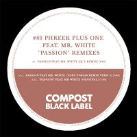 PHREEK PLUS ONE FEATURING MR. WHITE - Passion