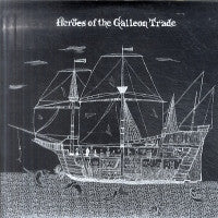 HEROES OF THE GALLEON TRADE - Neptune's Last Stand / Winters Island Romance