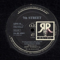 7TH STREET - Love Is...