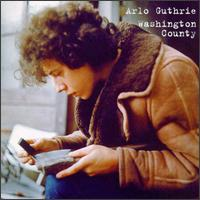 ARLO GUTHRIE - Washington County