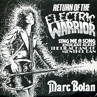 MARC BOLAN - Return Of The Electric Warrior