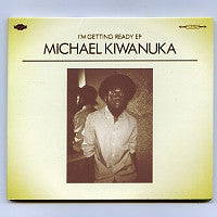 MICHAEL KIWANUKA - I'm Getting Ready EP