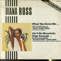 DIANA ROSS - Ain't No Mountain High Enough / What You Gave Me