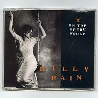 BILLY RAIN - On Top Of The World