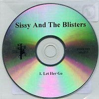 SISSY AND THE BLISTERS - Let Her Go