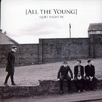 ALL THE YOUNG - Quiet Night In