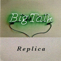 BIG TALK - Replica