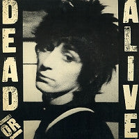 JOHNNY THUNDERS  - Dead Or Alive