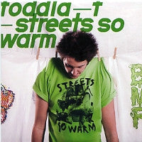 TODDLA T - Streets So Warm
