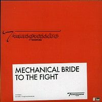 MECHANICAL BRIDE - To The Fight
