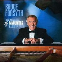 BRUCE FORSYTH - These Are... My Favourites Radio EP