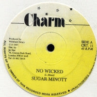 SUGAR MINOTT - No Wicked / Version