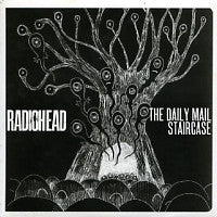 RADIOHEAD - The Daily Mail / Staircase