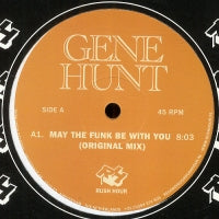 GENE HUNT - May The Funk Be With You
