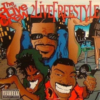 THE NEW 2 LIVE CREW - 2 Live Freestyle