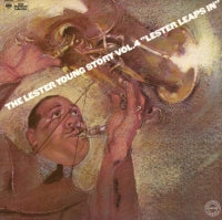 LESTER YOUNG - The Lester Young Story Vol.4 'Lester Leaps In'