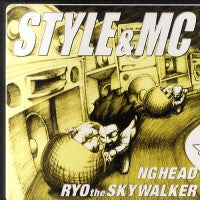 NG HEAD & RYO THE SKYWALKER - Style & MC