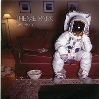 THEME PARK - Two Hours