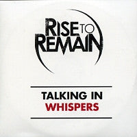 RISE TO REMAIN - Talking In Whispers