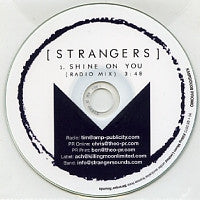 STRANGERS - Shine On You