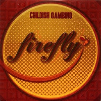 CHILDISH GAMBINO - Firefly