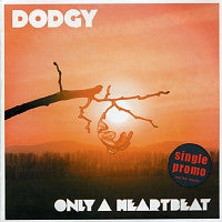 DODGY - Only A Heartbeat
