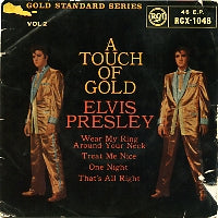 ELVIS PRESLEY - A Touch Of Gold Vol. 2
