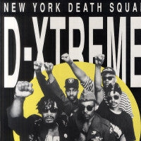 D-XTREME - New York Death Squad
