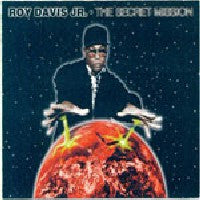 ROY DAVIS JR - The Secret Mission