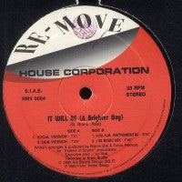 HOUSE CORPORATION - It Will Be