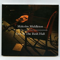 MALCOLM MIDDLETON (ARAB STRAP) - Live At The Bush Hall