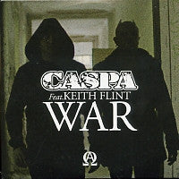 CASPA FEAT. KEITH FLINT - War