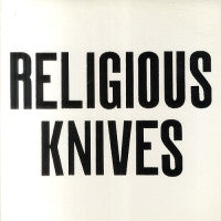 RELIGIOUS KNIVES - Luck / In The Back