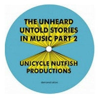 THE UNHEARD - Untold Stories In Music Part. 2