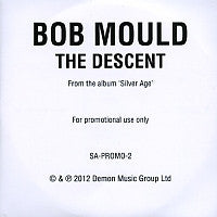 BOB MOULD - The Descent
