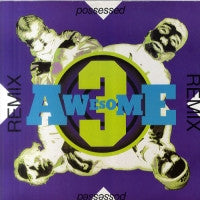 AWESOME 3 - Possessed (Remixes)