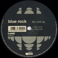 BLUE ROCK - The Bell EP