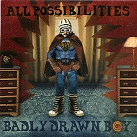 BADLY DRAWN BOY - All Possibilities / Walk Away Renee