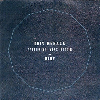 KRIS MENACE FEATURING MISS KITTIN - Hide