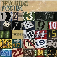 THE SAW DOCTORS - Music I Love