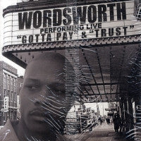 WORDSWORTH - Gotta Pay / Trust