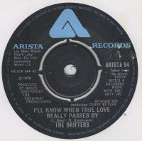 THE DRIFTERS - I'll Know When True Love Really Passes By / A Good Song Never Dies