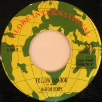 MILTON HENRY - Follow Fashion / Version.