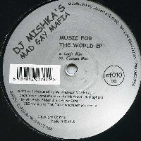 DJ MISHKA'S MAD GAY MAFIA - Music For The World EP
