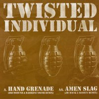 TWISTED INDIVIDUAL - Hand Grenade / Amen Slag (Remixes)
