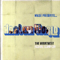 MASE PRESENTS...HARLEM WORLD - The Movement - Album Sampler