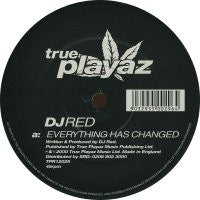 DJ RED - Everything Has Changed / Paradise