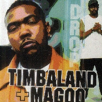 TIMBALAND & MAGOO - Drop / Roll Out