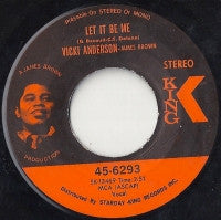 VICKI ANDERSON - Let It Be Me / Baby, Don't You Know